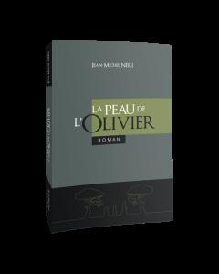 La peau de l'Olivier, roman de Jean-Michel NERI