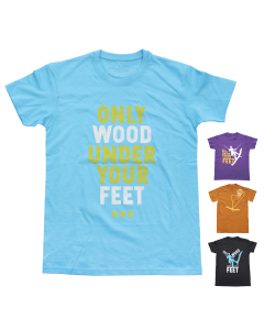 Only Wood Under Your Feet, tee-shirt FTC