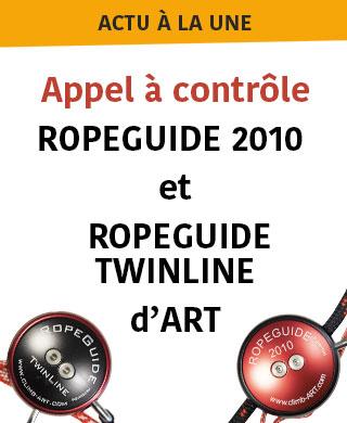 Appel à contrôle sur RopeGuide Twinline et RopeGuide 2010 d'ART