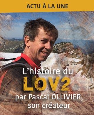 Pascal OLLIVIER nous raconte l'histoire du LOV2
